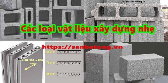 Các loại vật liệu xây dựng nhẹ