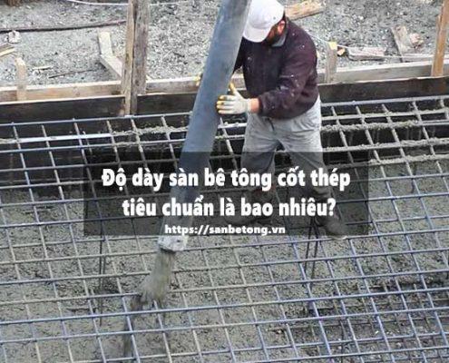 Độ dày sàn bê tông cốt thép tiêu chuẩn