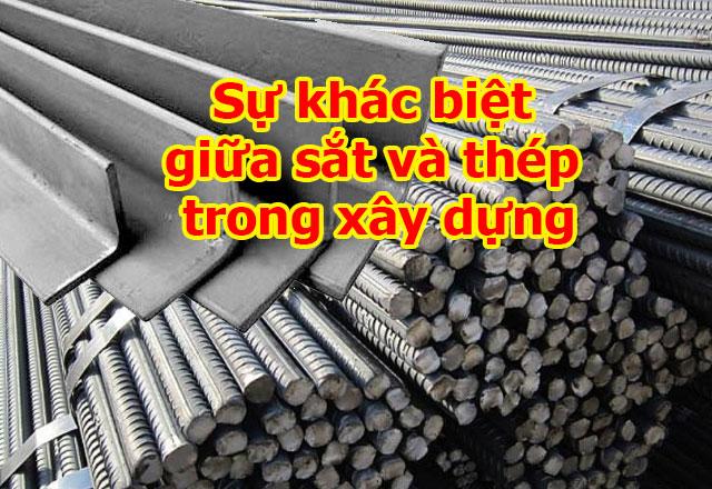 Sự khác biệt giữa sắt và thép trong xây dựng